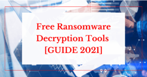 free ransomware decryption tools guide 2021 helpransomware