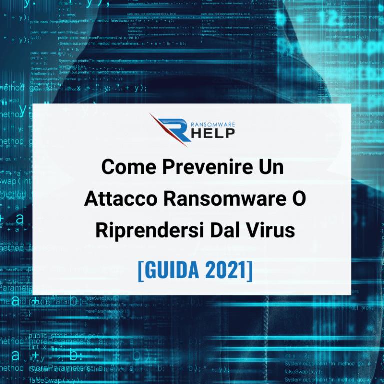 Come Prevenire Un Attacco Ransomware O Riprendersi Dal Virus Help Ransomware